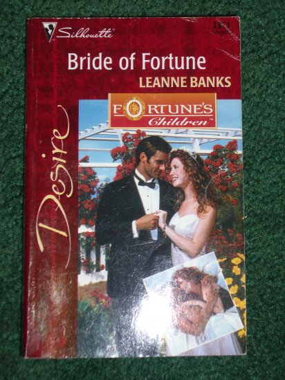 Bride of Fortune by LEANNE BANKS Silhouette Desire Romance #1311 Aug00 Fortune's Children