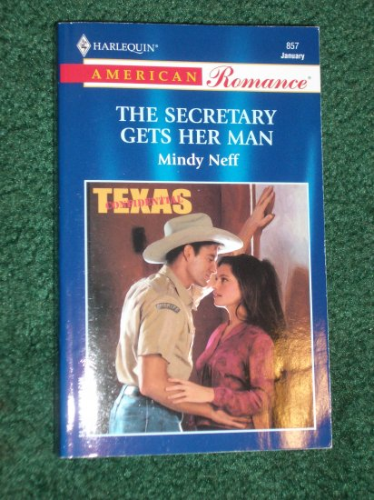 The Secretary Gets Her Man by MINDY NEFF Harlequin American Romance #857 Jan01 Texas Confidential
