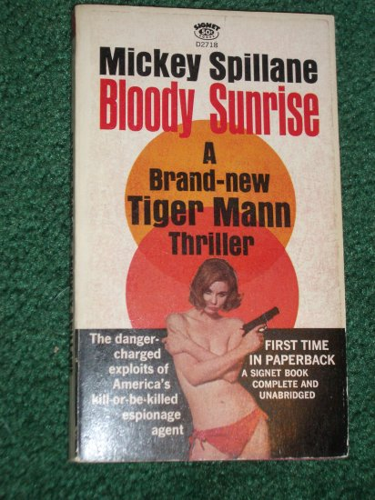 Bloody Sunrise by MICKEY SPILLANE Vintage Tiger Mann Thriller PB 1965