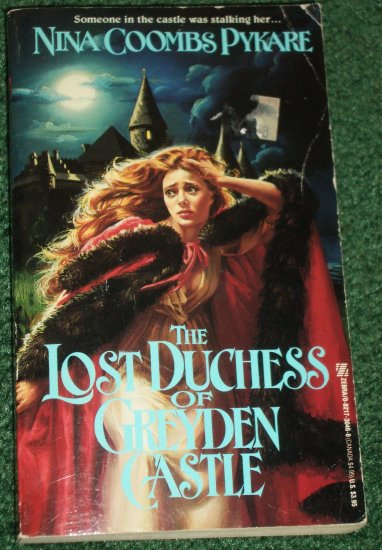 The Lost Duchess of Greyden Castle by NINA COOMBS PYKARE Zebra Historical Gothic Romance 1990