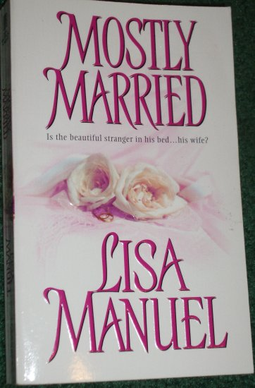 Mostly Married by LISA MANUEL Zebra Historical Scottish Romance 2004