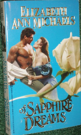 Of Sapphire Dreams by ELIZABETH ANN MICHAELS Zebra Lovegram Historical Regency Romance 1996