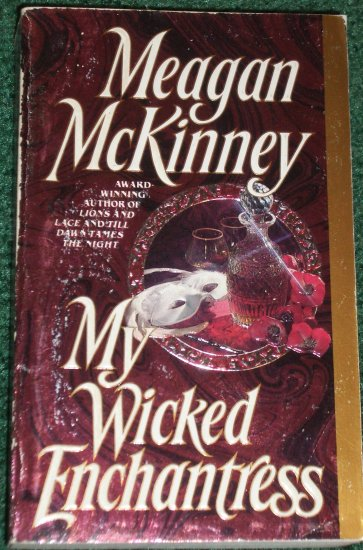 My Wicked Enchantress by MEAGAN McKINNEY Historical Scottish Romance 1988