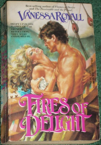 Fires of Delight by VANESSA ROYALL Historical Scottish Romance 1986