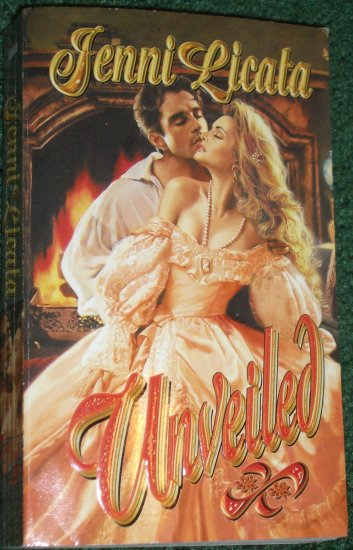 Unveiled by JENNI LICATA Historical Renaissance Romance 1999