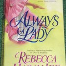 Always a Lady by REBECCA HAGAN LEE 2002 Marquess of Templeston's Heirs Trilogy Series