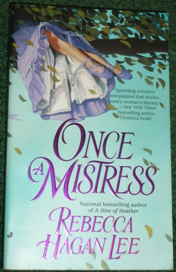 Once a Mistress by REBECCA HAGAN LEE Marquess of Templeston's Heirs Series 2001 Award Winner