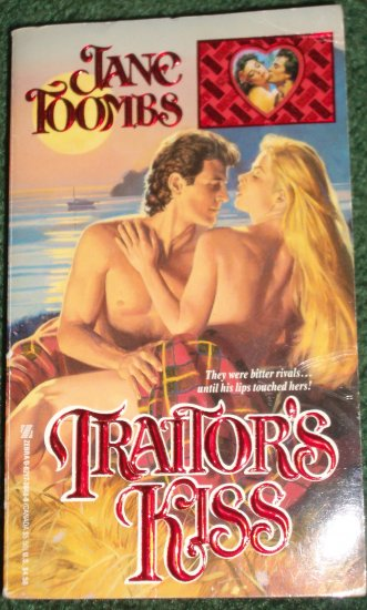 Traitor's Kiss by JANE TOOMBS Zebra Historical Romance 1992