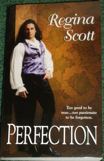 Perfection by REGINA SCOTT Zebra Historical Regency Romance 2003