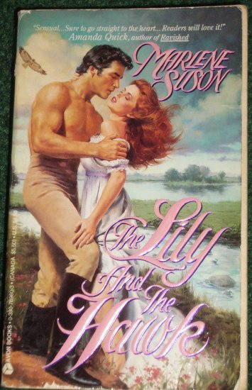 The Lily and the Hawk by MARLENE SUSON Historical Regency Romance 1993