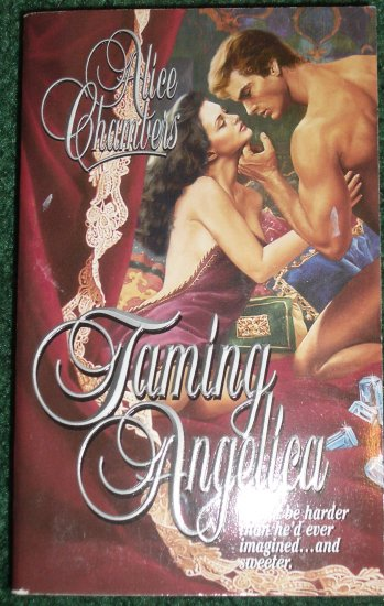 Taming Angelica by ALICE CHAMBERS Historical Victorian Romance 2000