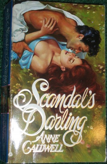 Scandal's Darling by ANNE CALDWELL Historical Regency Romance 1991