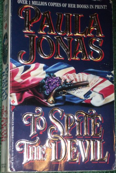 To Spite the Devil by PAULA JONAS Historical American Revolution Romance 1994