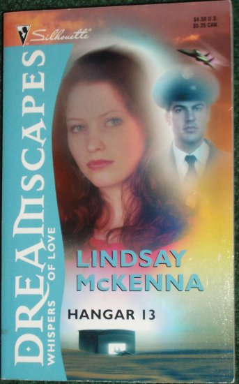 Hangar 13 by LINDSAY McKENNA Silhouette Romance Dreamscapes Whispers of Love 1994 New