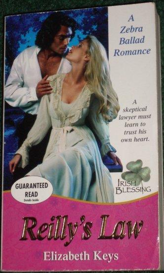 Reilly's Law ELIZABETH KEYS A Zebra Ballad Historical Victorian Romance 2000 Irish Blessing Series