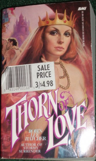 Thorn of Love by ROBIN LEE HATCHER Historical Medieval Romance 1985