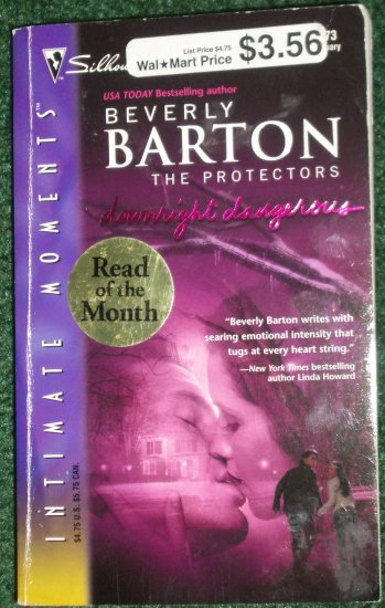 Downright Dangerous by BEVERLY BARTON Silhouette Intimate Moments #1273 Feb04 The Protectors