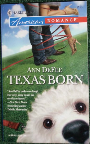 Texas Born by ANN DeFEE Harlequin American Romance No 1115 May06 Port Serenity
