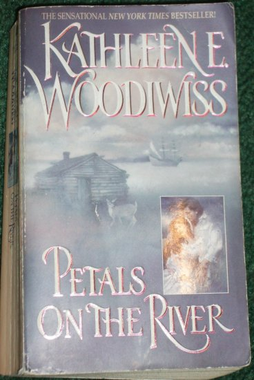 Petals on the River by Kathleen E. Woodiwiss Historical Colonial Romance 1998
