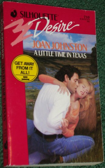 A Little Time in Texas by JOAN JOHNSTON Silhouette Desire Romance No 710 May92 Time Travel