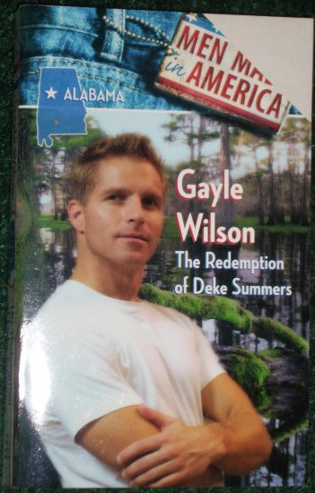 The Redemption of Deke Summers by GAYLE WILSON Harlequin Men Made in America Alabama Romance 1997