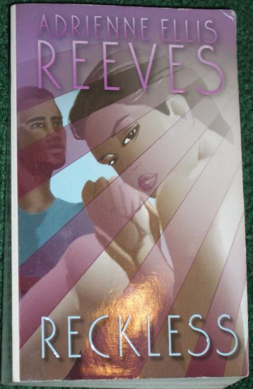 Reckless by ADRIENNE ELLIS REEVES Contemporary Romance 2003