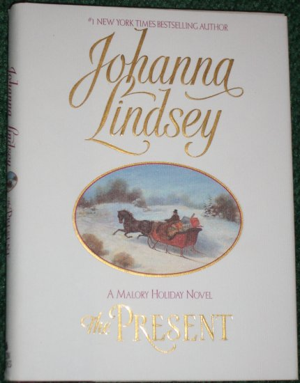 The Present by JOHANNA LINDSEY Historical Regency Romance Hardcover Dust Jacket Malory Novel