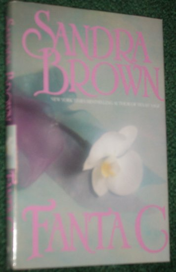 Fanta C by SANDRA BROWN Sensual Romance Hardback with Dust Cover 1987
