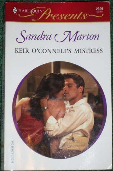 Keir O'Connell's Mistress by SANDRA MARTON Harlequin Presents No 2309 Mar03 The O'Connells