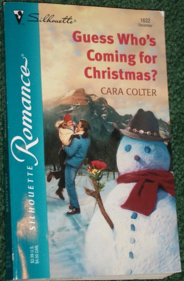 Guess Who's Coming for Christmas? by CARA COLTER Silhouette Romance No 1632 Dec02