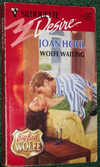Wolfe Waiting by JOAN HOHL Vintage Silhouette Desire #806 Sep93 Big Bad Wolfe