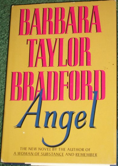 Angel by BARBARA TAYLOR BRADFORD Four Unforgettable Lives Hardback with Dust Cover 1993