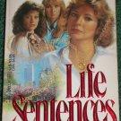 Life Sentences by ELIZABETH FORSYTHE HAILEY 14 Weeks on the NY Times Best Seller List PB 1982