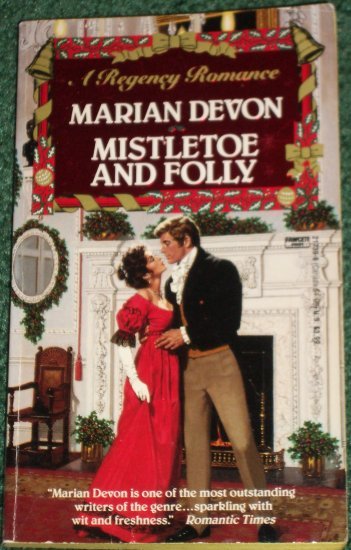 Mistletoe and Folly by MARIAN DEVON Fawcett Historical Regency Christmas Romance 1991