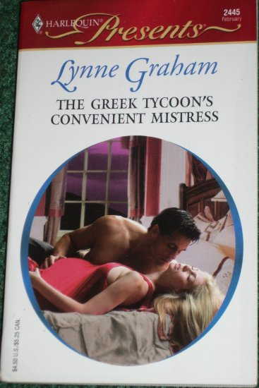 The Greek Tycoon's Convenient Mistress LYNNE GRAHAM Harlequin Presents No 2445 Feb05 Greek Tycoons