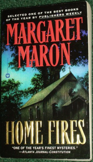 Home Fires by MARGARET MARON Mystery PB 2000