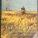 The Harvest by GAIL GAYMER MARTIN and CYNTHIA RUTLEDGE Love Inspired Christian Romance 2003