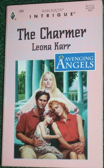The Charmer by LEONA KARR Harlequin Intrigue #366 Apr96 Avenging Angels