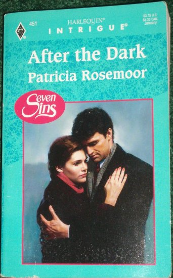 After the Dark by PATRICIA ROSEMOOR Harlequin Intrigue #451 Jan98 Seven Sins
