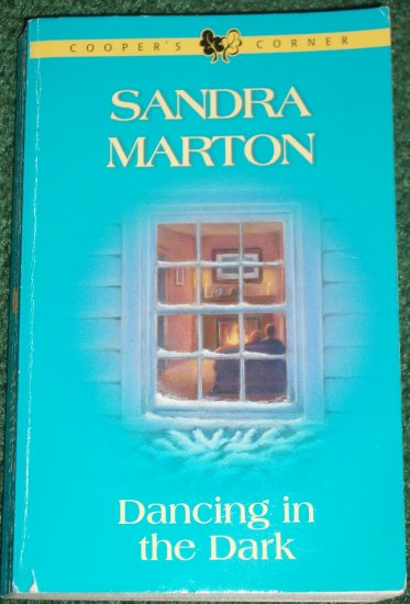 Dancing in the Dark by SANDRA MARTON Harlequin Romance 2002 Cooper's Corner