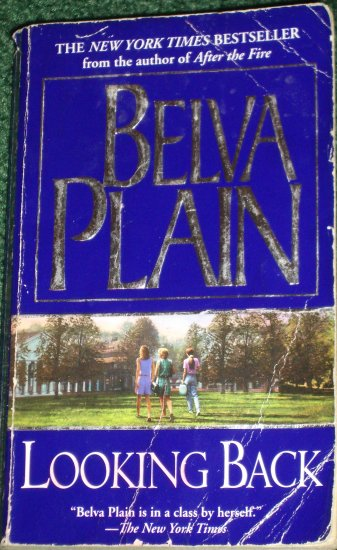 Looking Back by BELVA PLAIN Love and Betrayal PB 2002