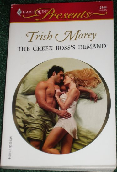The Greek Boss's Demand by TRISH MOREY Harlequin Presents #2444 Jan05 Greek Tycoons