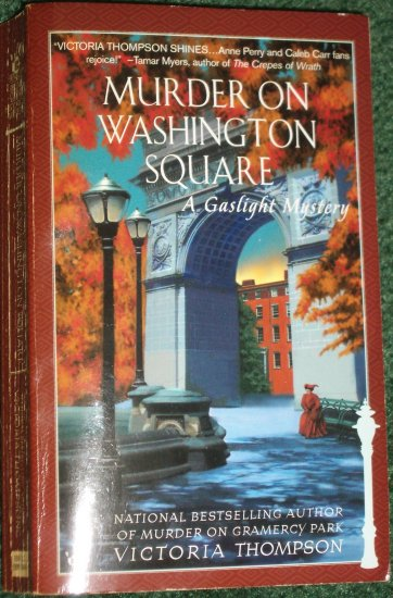 Murder on Washington Square by VICTORIA THOMPSON Berkley Prime Crime Historical Gaslight Mystery