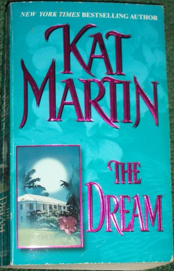 The Dream by KAT MARTIN Zebra Romantic Suspense PB 1995