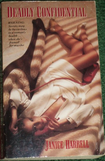 Deadly Confidential by JANICE HARRELL Romantic Suspense 1992