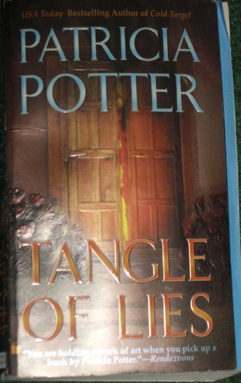 Tangle of Lies by PATRICIA POTTER Romantic Suspense PB 2005