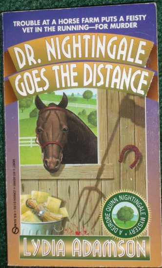 Dr. Nightingale Goes the Distance by LYDIA ADAMSON A Deirdre Quinn Nightingale Mystery PB 1995
