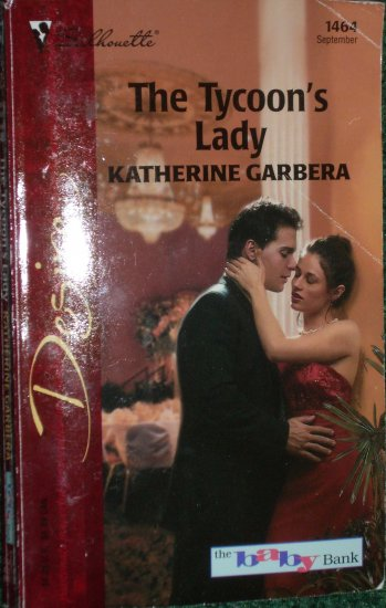 The Tycoon's Lady by KATHERINE GARBERA Silhouette Desire 1464 Sep02 The Baby Bank