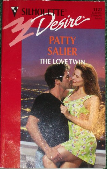 The Love Twin by PATTY SALIER Silhouette Desire 1121 Jan98
