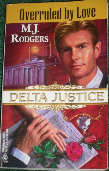 Overruled by Love by M.J. RODGERS Harlequin Romance 1997 Delta Justice